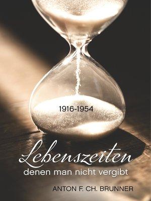 cover image of Lebenszeiten, denen man nicht vergibt