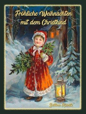 cover image of Fröhliche Weihnachten mit dem Christkind
