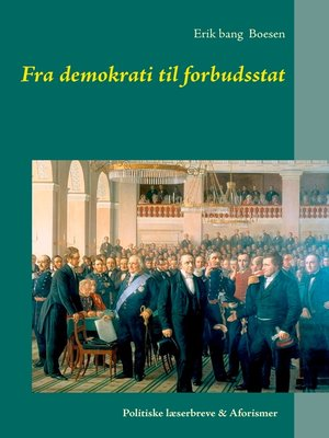 cover image of Fra demokrati til forbudsstat