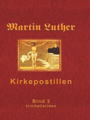 cover image of Martin Luthers Kirkepostil--Bind 3