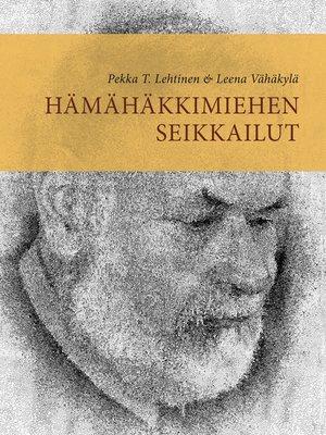 cover image of Hämähäkkimiehen seikkailut