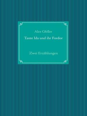 cover image of Tante Ida und ihr Fordor