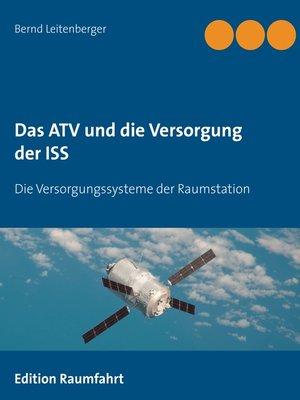 cover image of Das ATV und die Versorgung der ISS