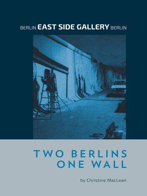 cover image of Berlin East Side Gallery Berlin