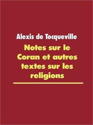 cover image of Notes sur le Coran et autres textes sur les religions