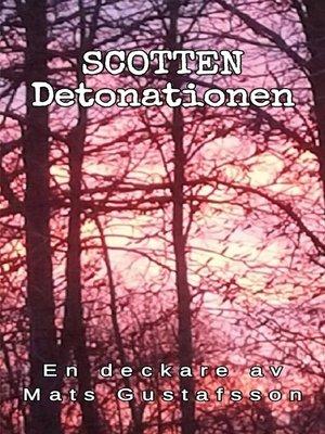 cover image of Scotten Detonationen
