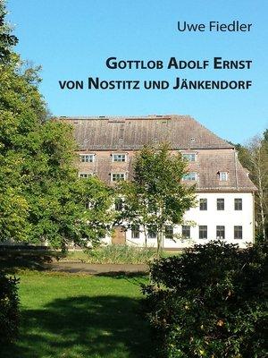 cover image of Gottlob Adolf Ernst von Nostitz und Jänkendorf
