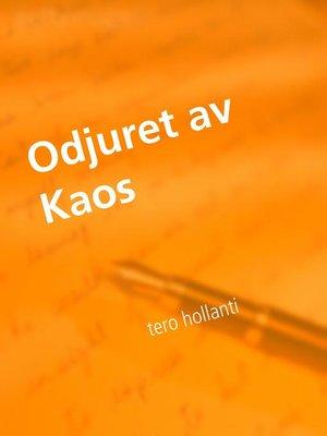 cover image of Odjuret av Kaos
