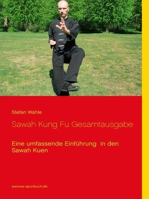 cover image of Sawah Kung Fu Gesamtausgabe