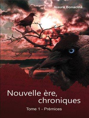 cover image of nouvelle ère, chroniques