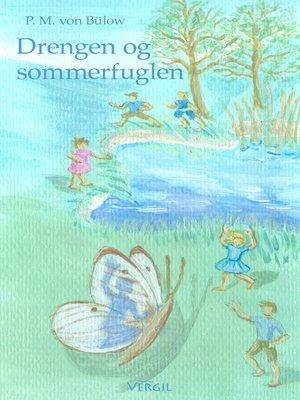 cover image of Drengen og sommerfuglen