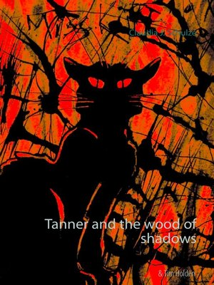 cover image of Tanner and the wood of shadows