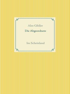 cover image of Die Abgeordnete