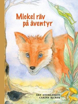 cover image of Mickel räv på äventyr