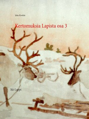 cover image of Kertomuksia Lapista osa 3