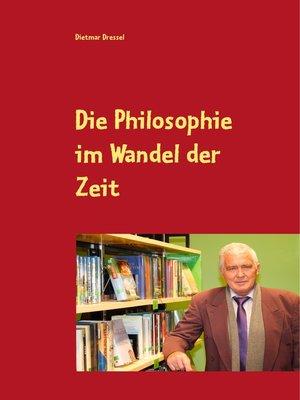 cover image of Die Philosophie im Wandel der Zeit