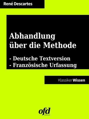 cover image of Abhandlung über die Methode--Discours de la méthode