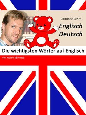 cover image of Die wichtigsten Wörter auf Englisch