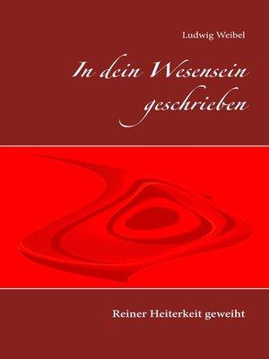 cover image of In dein Wesensein geschrieben