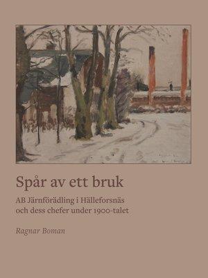 cover image of Spår av ett bruk