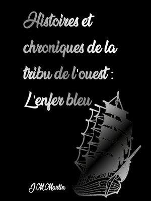 cover image of Livre second: l'enfer bleu