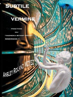 cover image of Subtile vermine