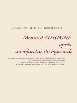 cover image of Menus d'automne après un infarctus du myocarde