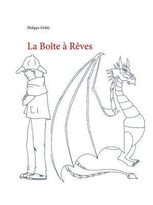 cover image of La Boîte à Rêves
