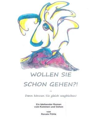cover image of Wollen Sie schon gehen?!