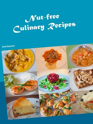 cover image of Nut-free Culinary Recipes