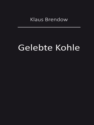 cover image of Gelebte Kohle