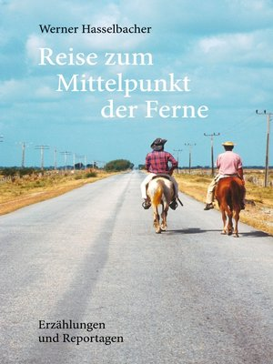 cover image of Reise zum Mittelpunkt der Ferne