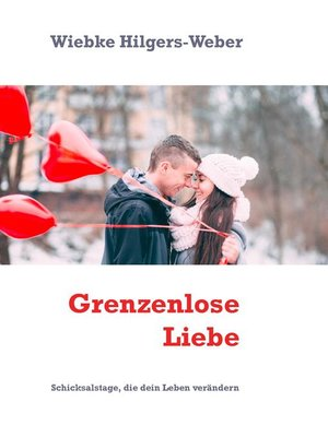 cover image of Grenzenlose Liebe