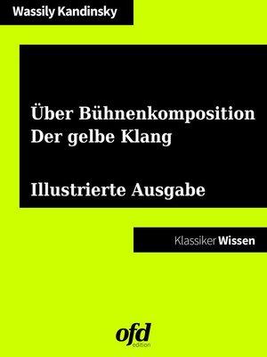 cover image of Über Bühnenkomposition--Der gelbe Klang