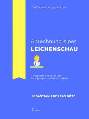 cover image of Die korrekte Abrechnung einer Leichenschau