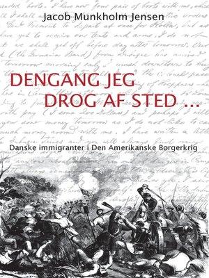 cover image of Dengang jeg drog af sted ...