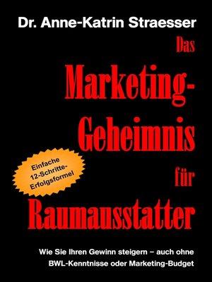 cover image of Das Marketing-Geheimnis für Raumausstatter