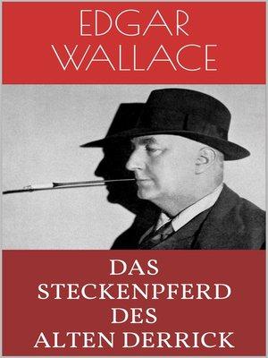 cover image of Das Steckenpferd des alten Derrick