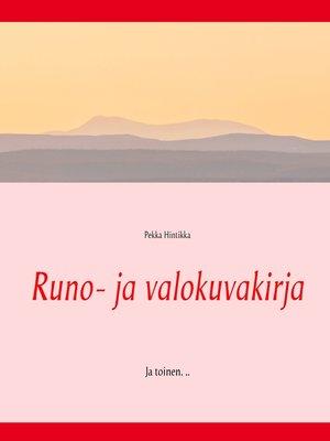 cover image of Runo- ja valokuvakirja