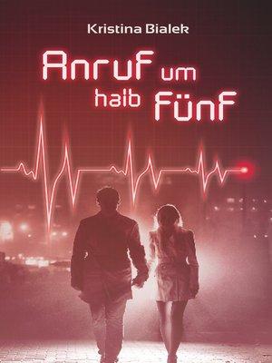 cover image of Anruf um halb fünf