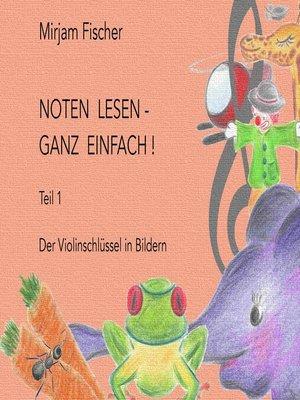 cover image of Noten lesen--ganz einfach ! Teil 1