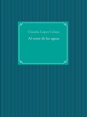 cover image of Al oeste de las aguas