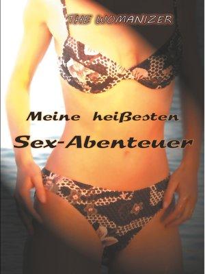 cover image of Meine heißesten Sex-Abenteuer