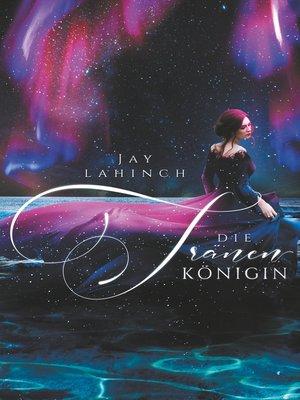 cover image of Die Tränenkönigin