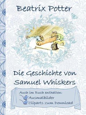 cover image of Die Geschichte von Samuel Whiskers (inklusive Ausmalbilder und Cliparts zum Download)