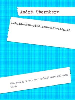 cover image of Schuldenkonsolidierungsstrategien