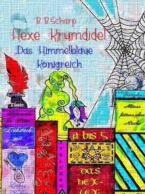 cover image of Das Himmelblaue Königreich