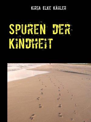 cover image of Spuren der Kindheit