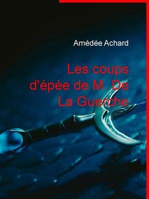 cover image of Les coups d'épée de M. De La Guerche