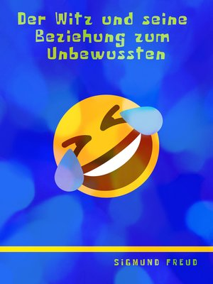 cover image of Der Witz und seine Beziehung zum Unbewussten